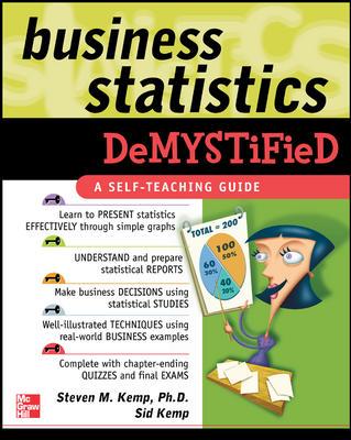 Business Statistics Demystified By Kemp, Steven M./ Kemp, Sid